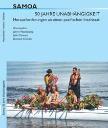 Samoa. 50 Jahre Unabhängigkeit- Herausforderungen an einen pazifischen Inselstaat